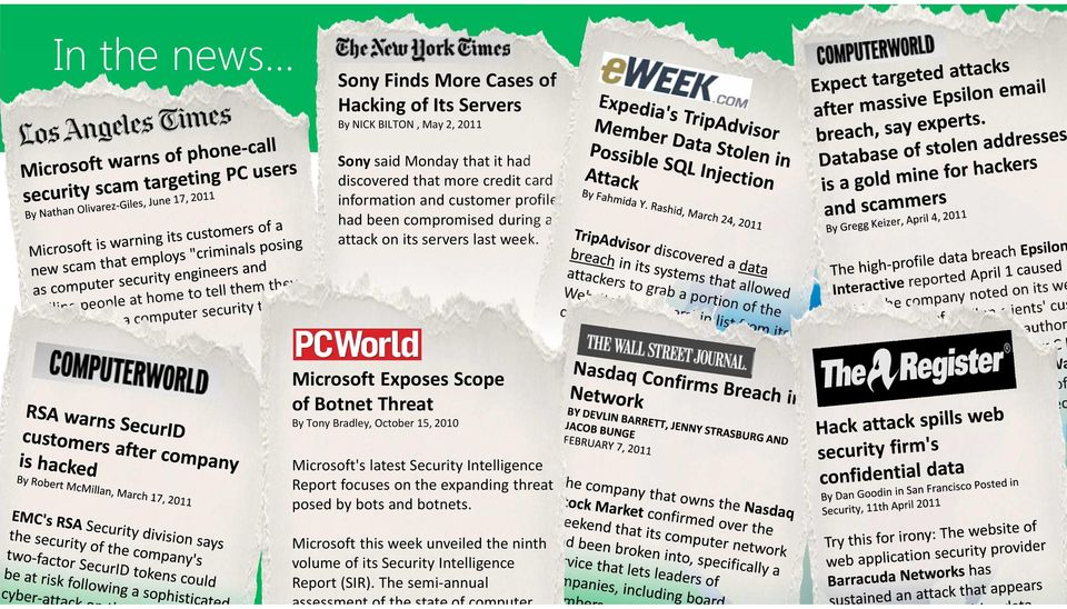 Microsoft Exposes Scope of Botnet Threat By Tony Bradley, October 15, 2010 Microsoft's latest Security Intelligence Report focuses on the
