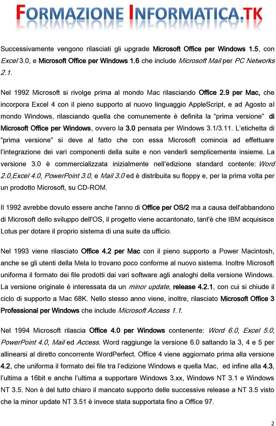 Office per Windows, ovvero la 3.0 pensata per Windows 3.1/3.11.