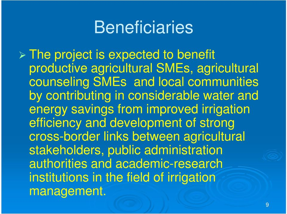 irrigation efficiency and development of strong cross-border links between agricultural stakeholders,