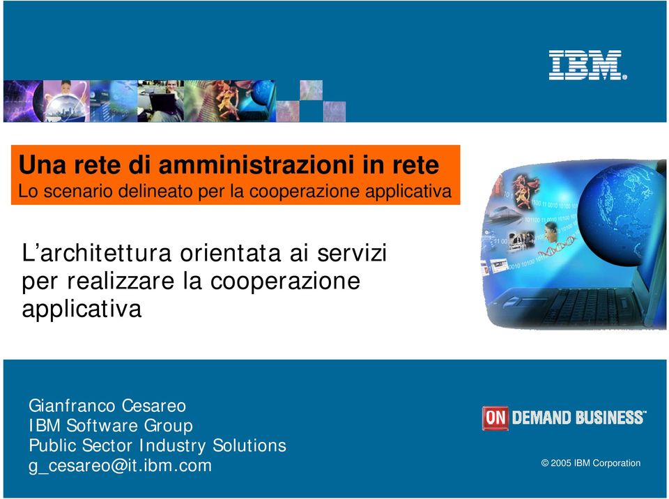 realizzare la cooperazione applicativa Gianfranco Cesareo IBM Software