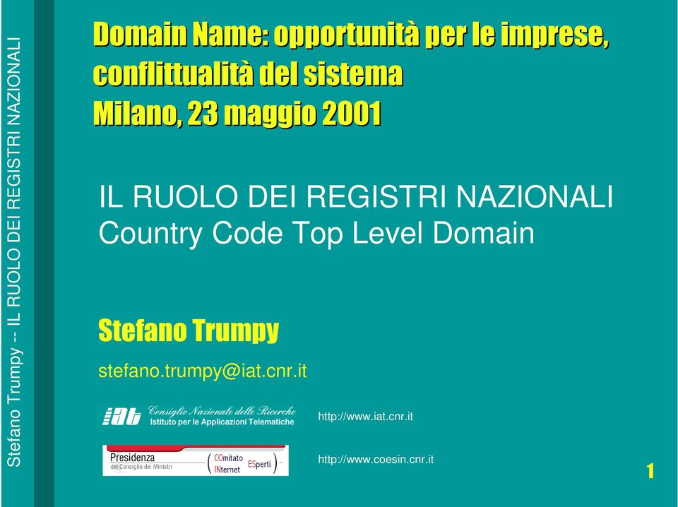 NAZIONALI Country Code Top Level Domain Stefano Trumpy