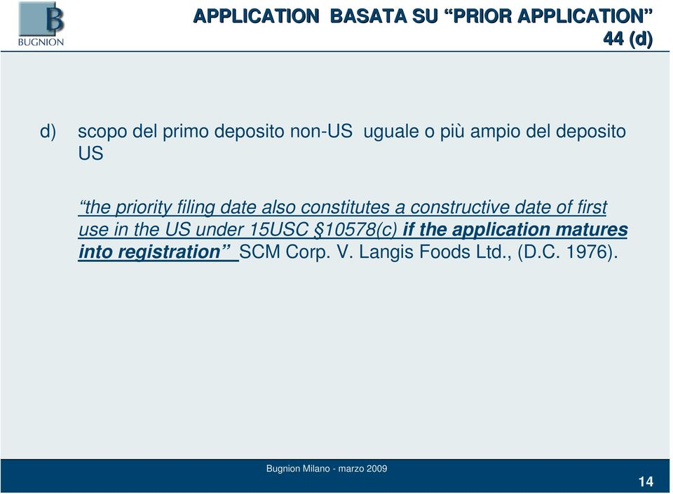constitutes a constructive date of first use in the US under 15USC 10578(c) if