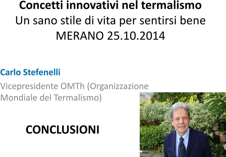 2014 Carlo Stefenelli Vicepresidente OMTh