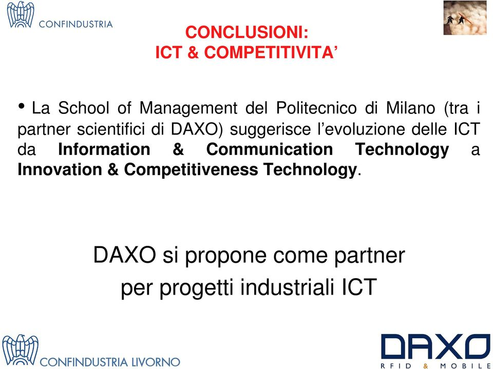 delle ICT da Information & Communication Technology a Innovation &