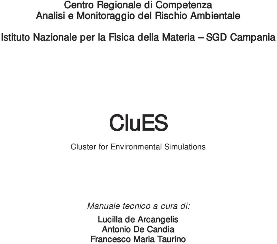 Campania CluES Cluster for Environmental Simulations Manuale