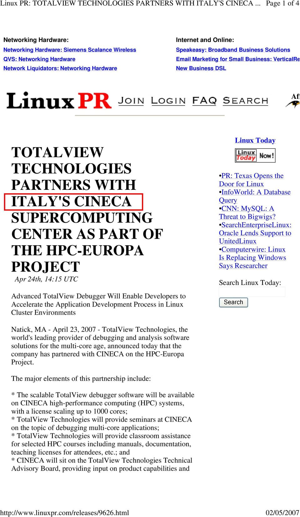 Broadband Business Solutions Email Marketing for Small Business: VerticalRe New Business DSL Aff TOTALVIEW TECHNOLOGIES PARTNERS WITH ITALY'S CINECA SUPERCOMPUTING CENTER AS PART OF THE HPC-EUROPA