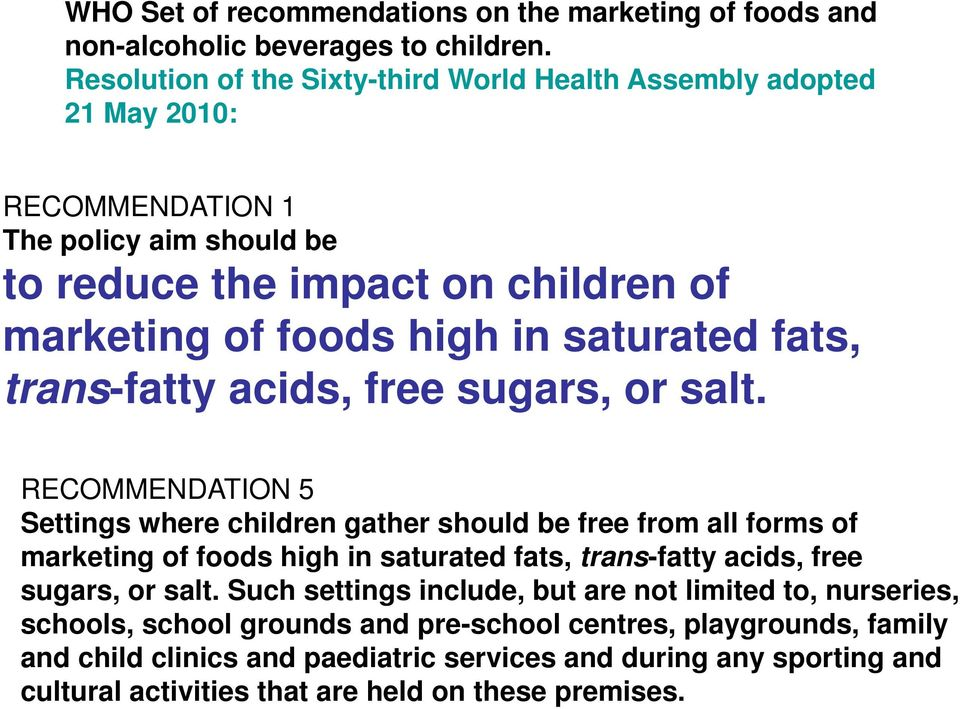 saturated fats, trans-fatty acids, free sugars, or salt.