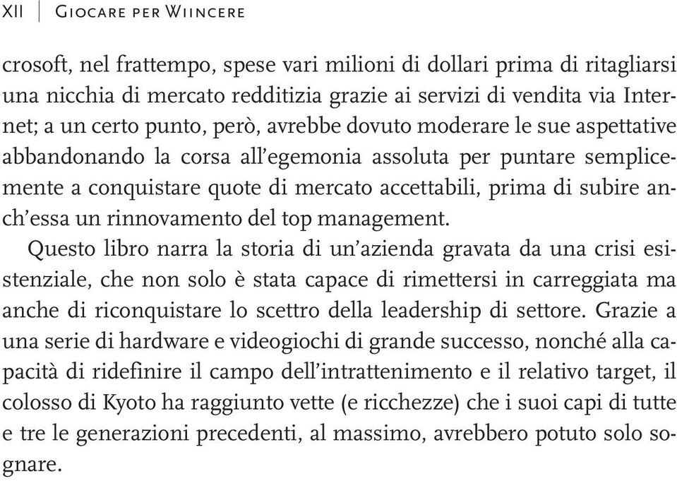 rinnovamento del top management.
