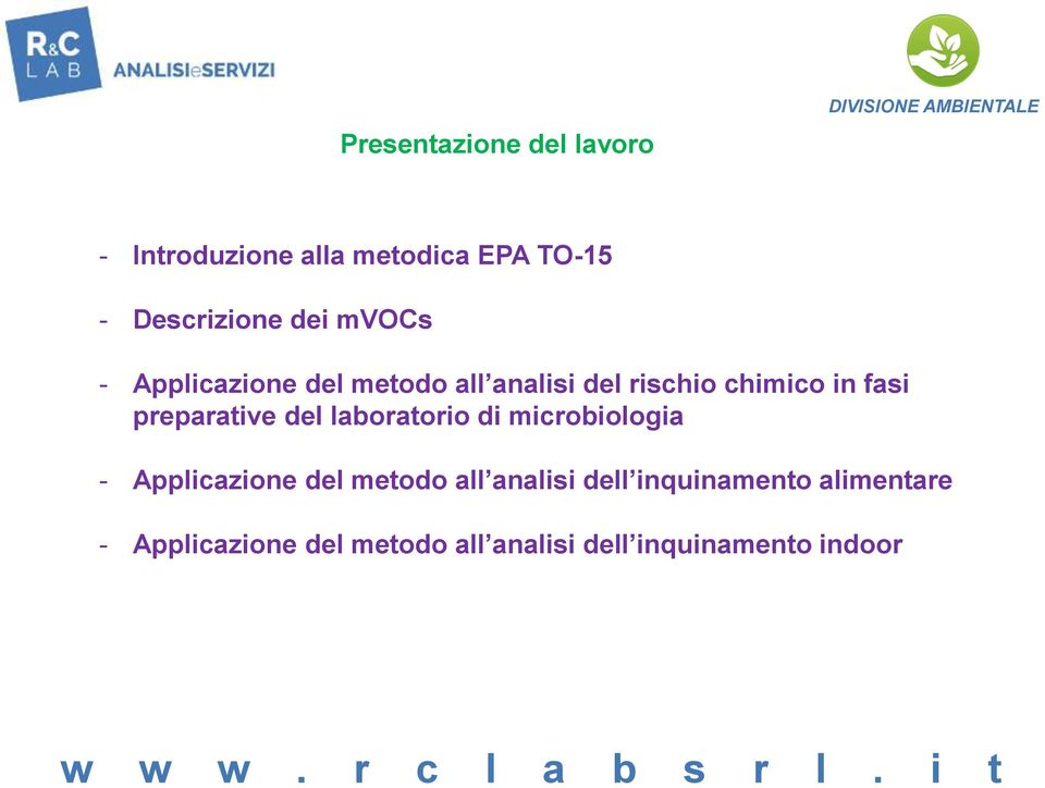 preparative del laboratorio di microbiologia - Applicazione del metodo all