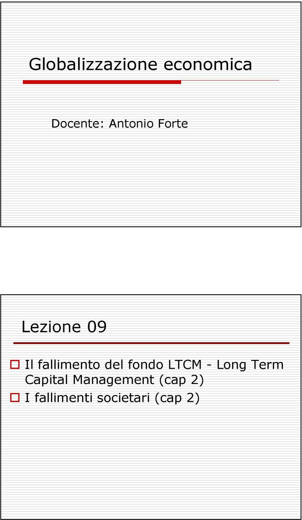 del fondo LTCM - Long Term Capital