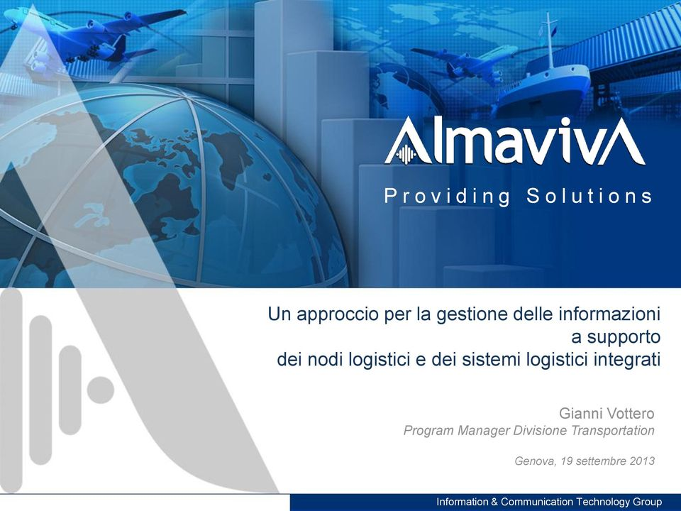 e dei sistemi logistici integrati Gianni Vottero Program