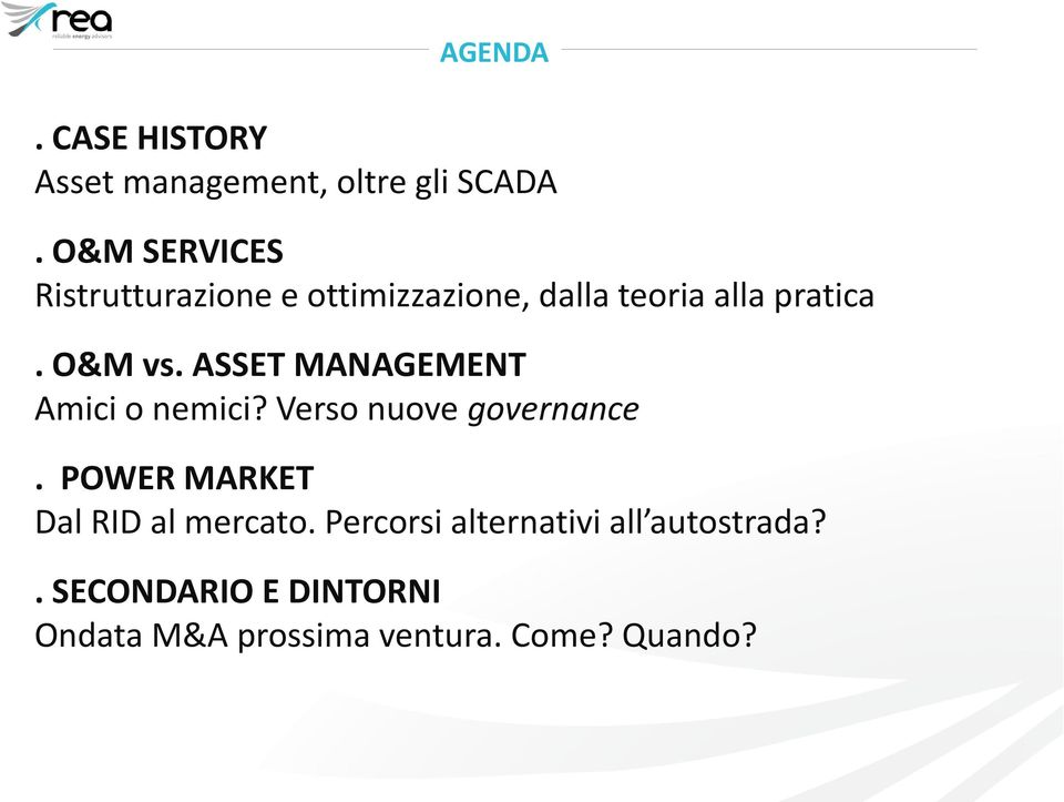 ASSET MANAGEMENT Amici o nemici? Verso nuove governance.