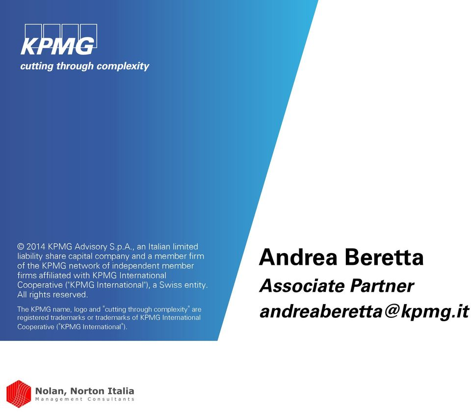 , an Italian limited liability share capital company and a member firm of the KPMG network of independent member