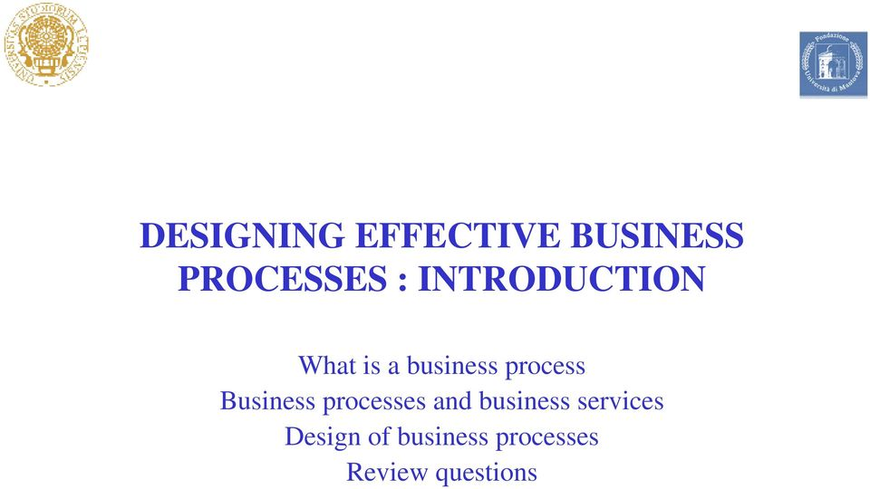 Business processes and business services