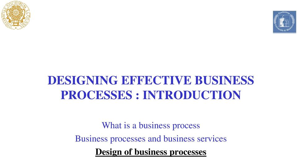 business process Business processes