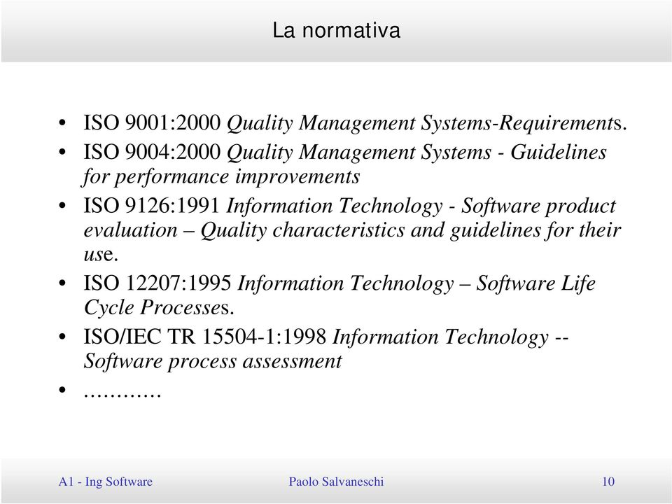 Technology - Software product evaluation Quality characteristics and guidelines for their use.