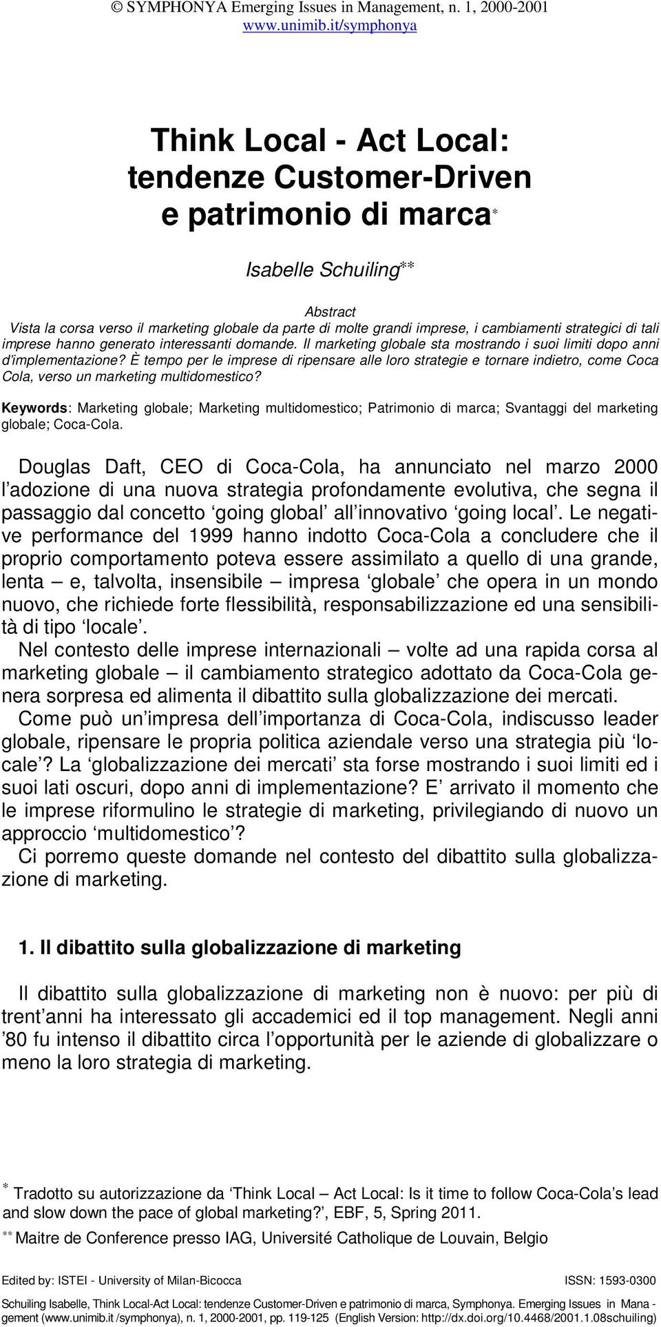 È tempo per le imprese di ripensare alle loro strategie e tornare indietro, come Coca Cola, verso un marketing multidomestico?