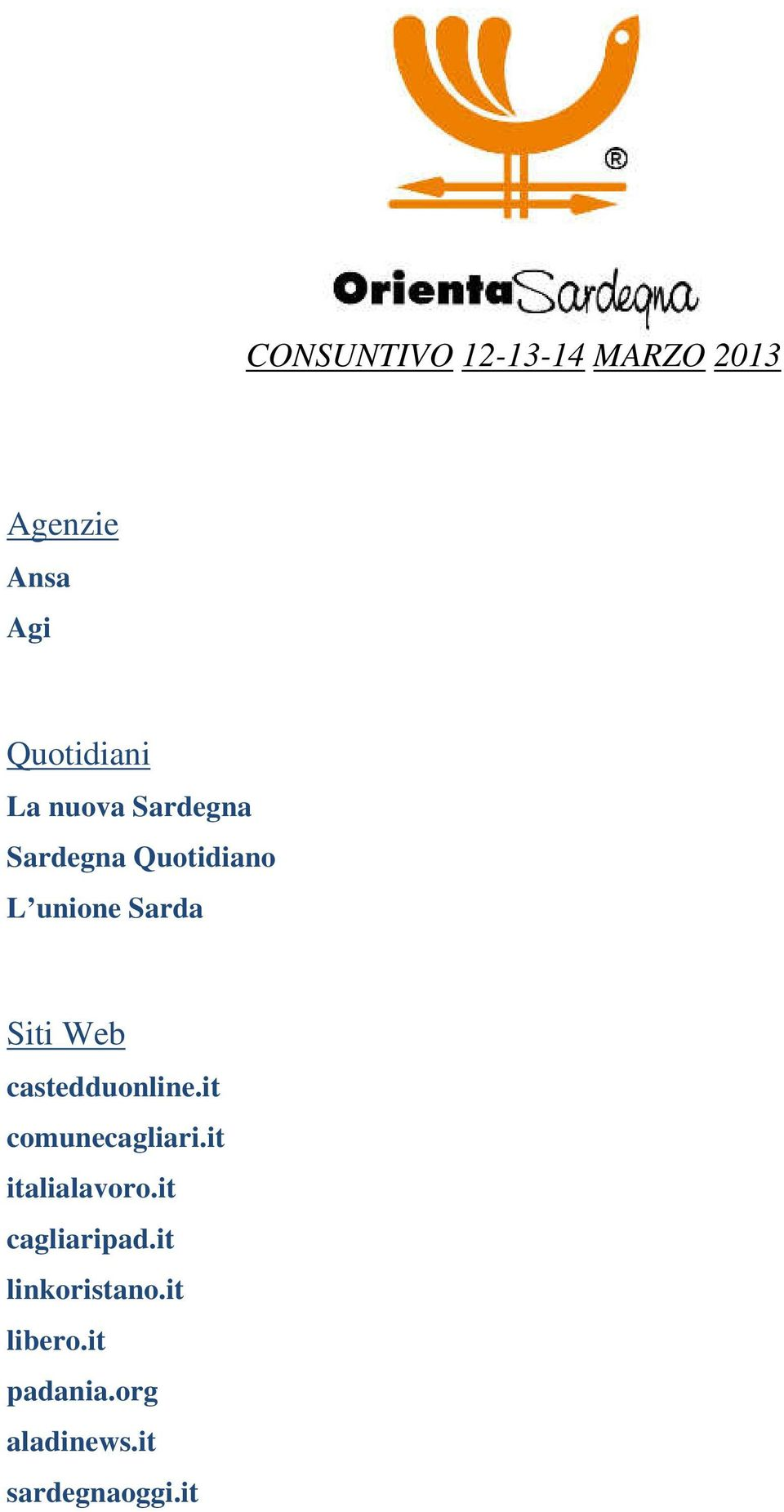 castedduonline.it comunecagliari.it italialavoro.it cagliaripad.