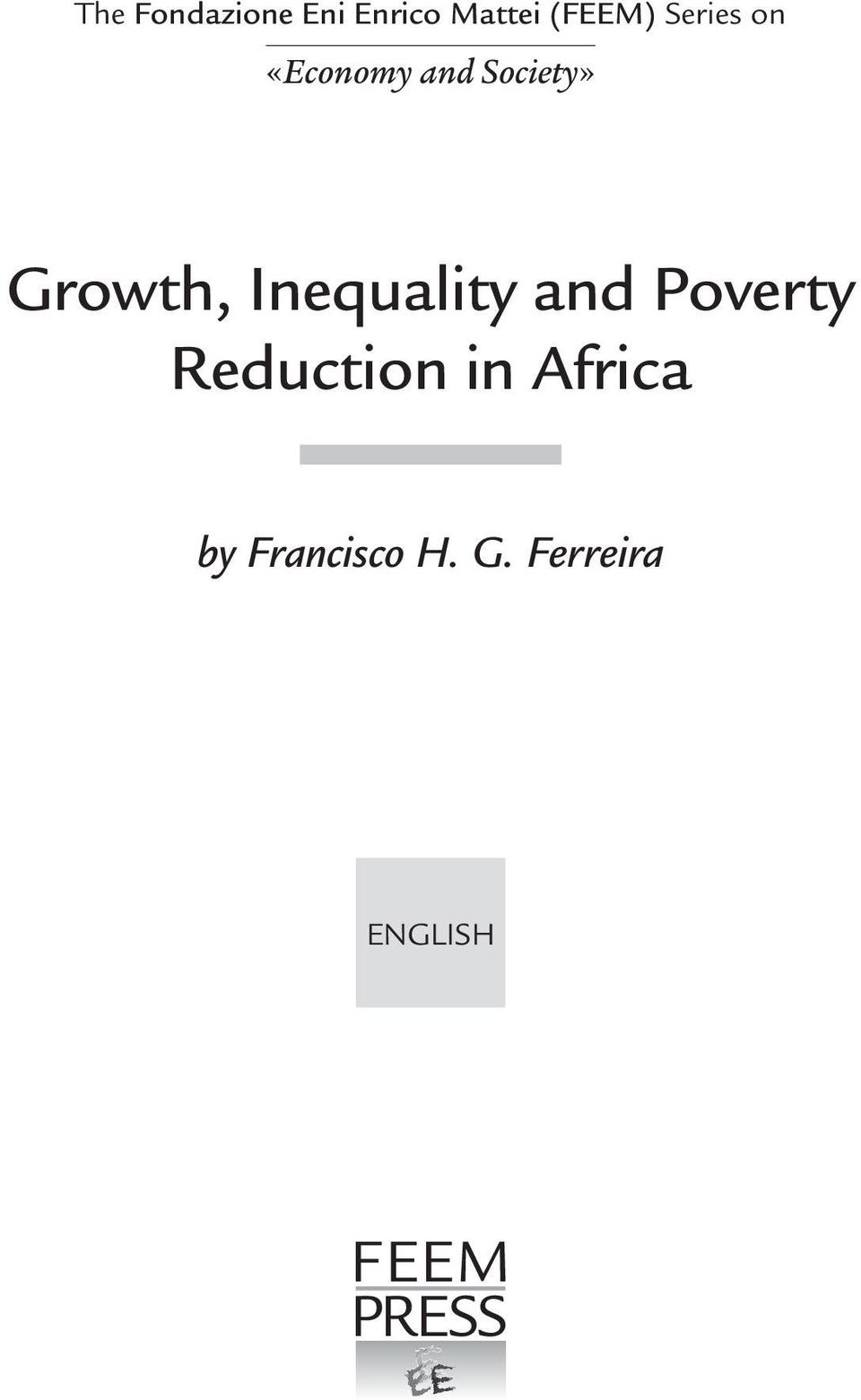 Inequality and Poverty Reduction in