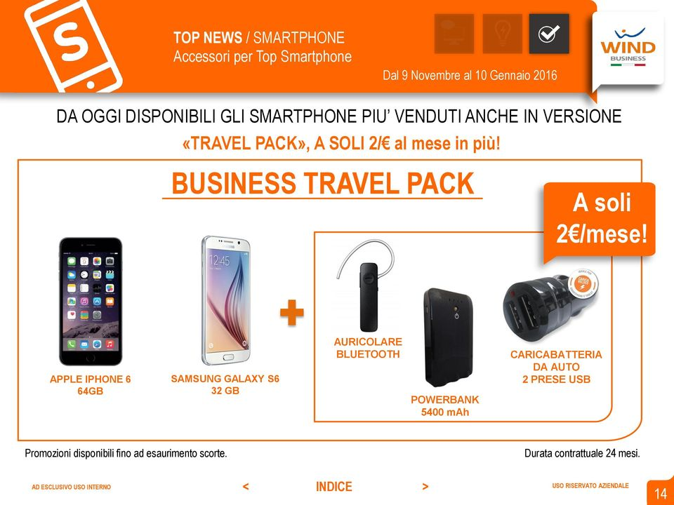 BUSINESS TRAVEL PACK A soli 2 /mese!