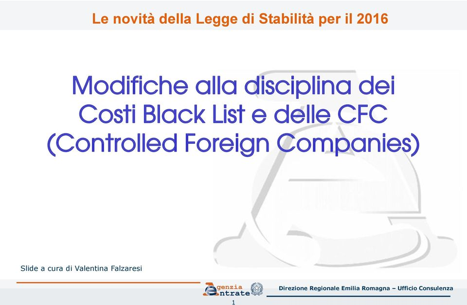 Black List e delle CFC (Controlled Foreign