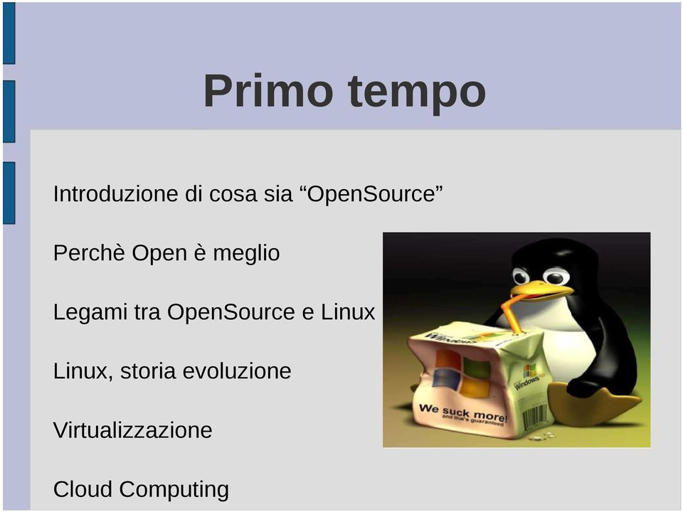 tra OpenSource e Linux Linux, storia