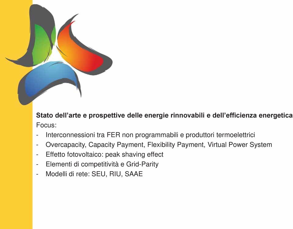 Overcapacity, Capacity Payment, Flexibility Payment, Virtual Power System - Effetto
