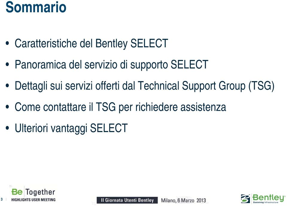 offerti dal Technical Support Group (TSG) Come