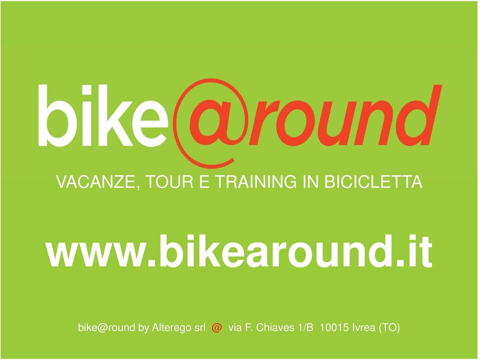 it bike@round by Alterego srl