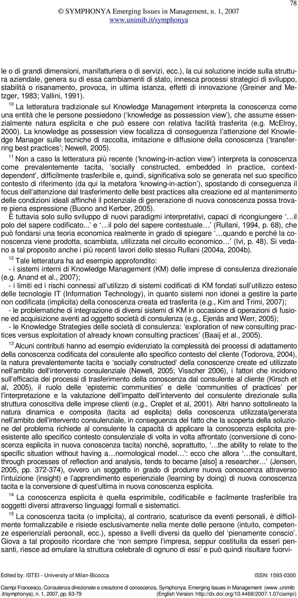 innovazione (Greiner and Metzger, 1983; Vallini, 1991).