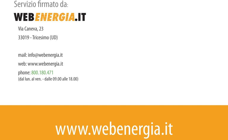 it web: www.webenergia.it phone: 800.180.