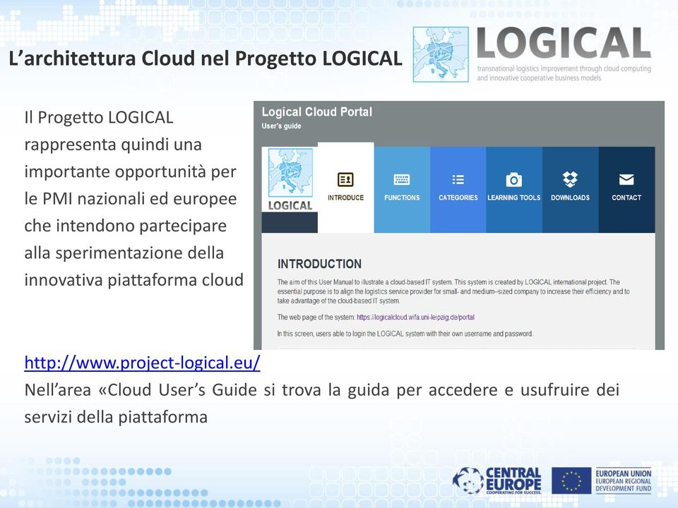 sperimentazione della innovativa piattaforma cloud http://www.project-logical.