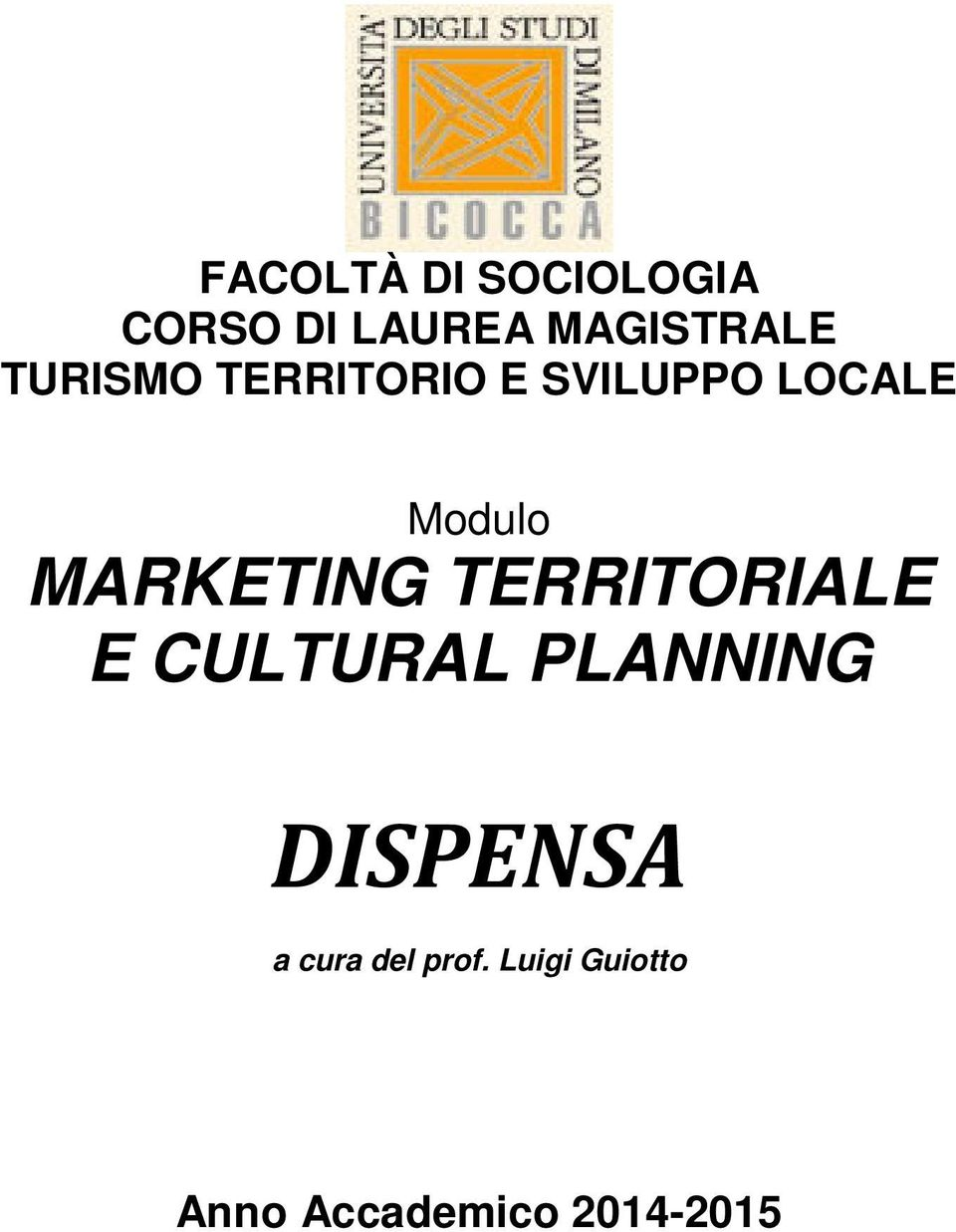 MARKETING TERRITORIALE E CULTURAL PLANNING