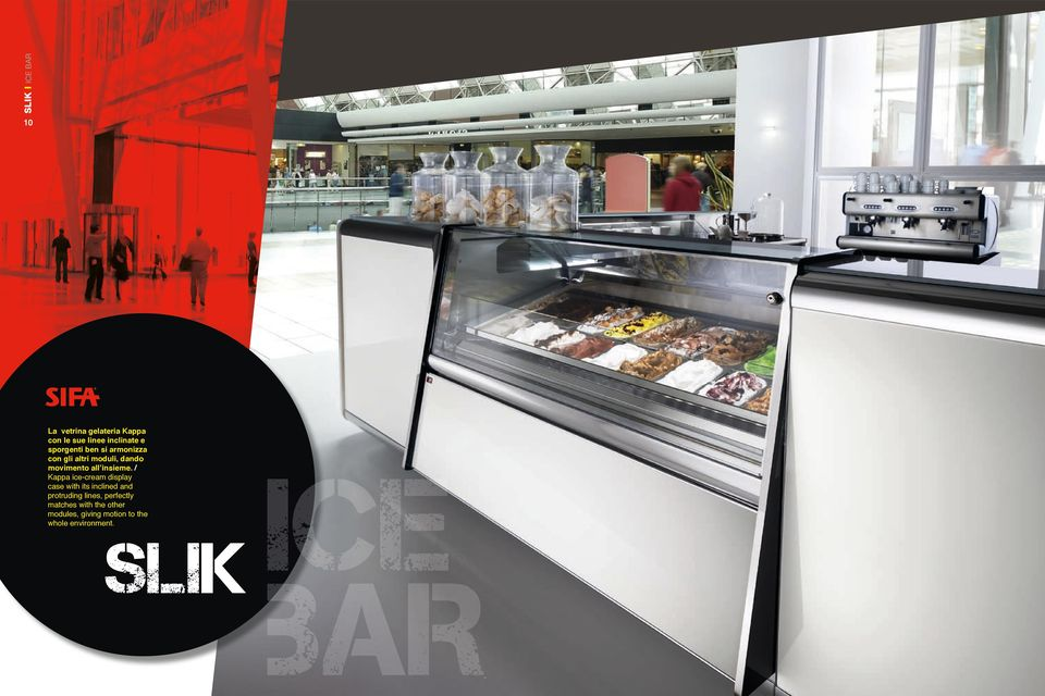 / Kappa ice-cream display case with its inclined and protruding lines,