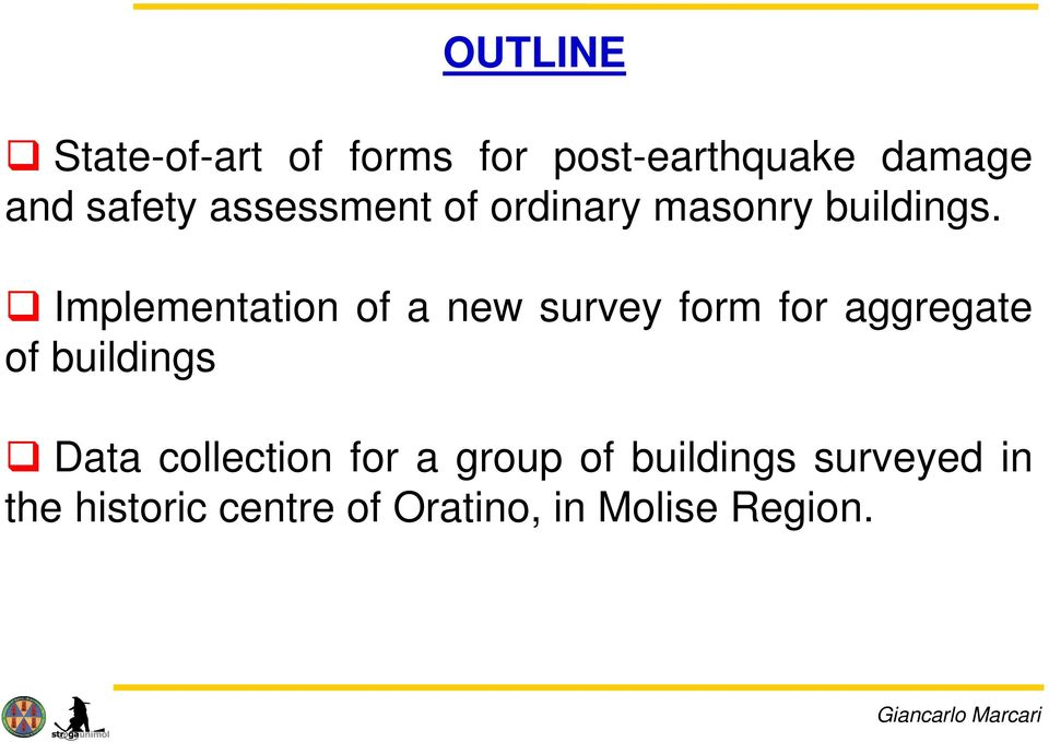 Implementation of a new survey form for aggregate of buildings Data