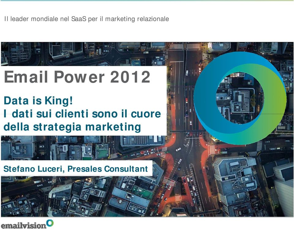 Email Power 2012 Data is King!