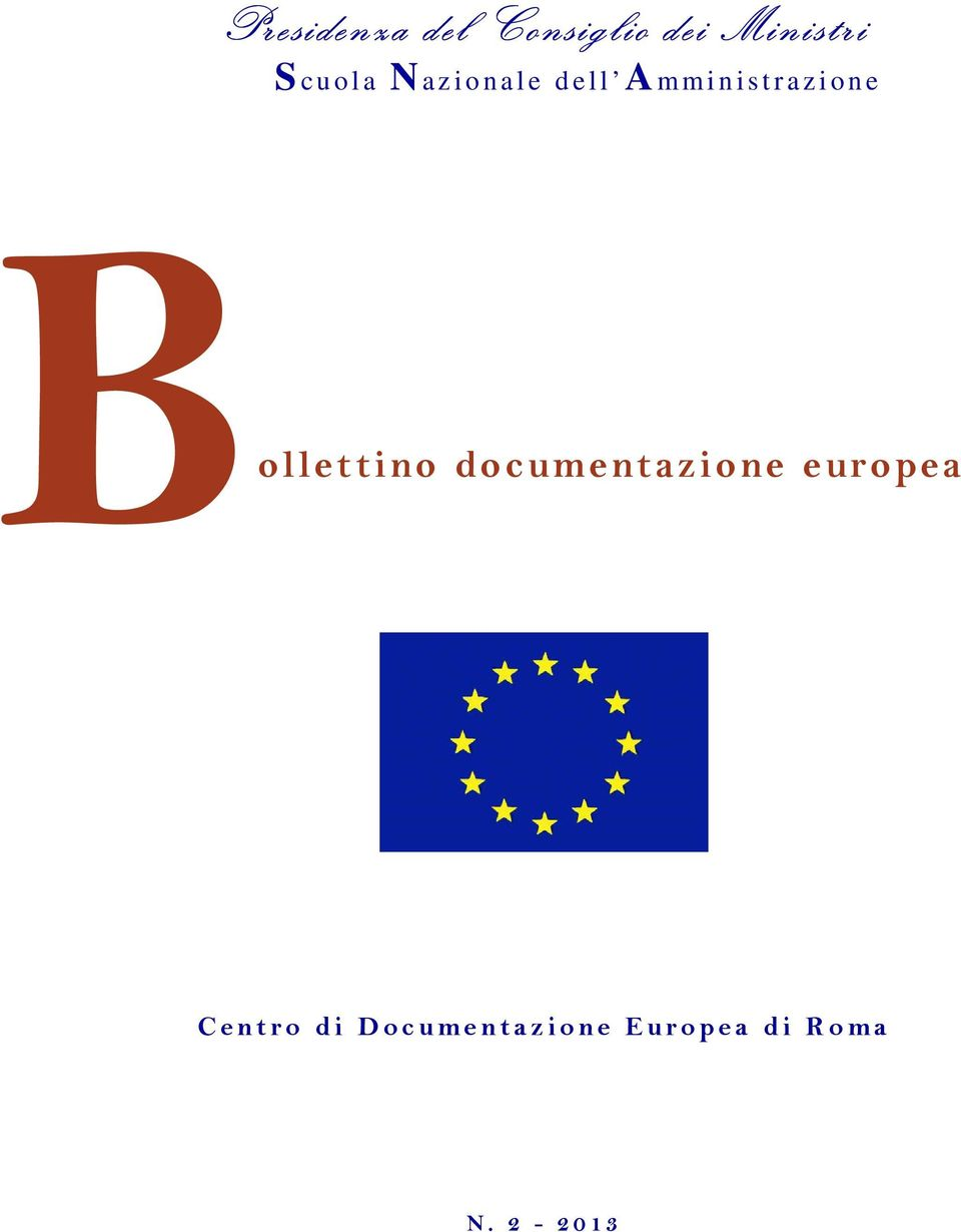 o n e ollettino documentazione europea