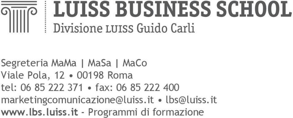 400 marketingcomunicazione@luiss.