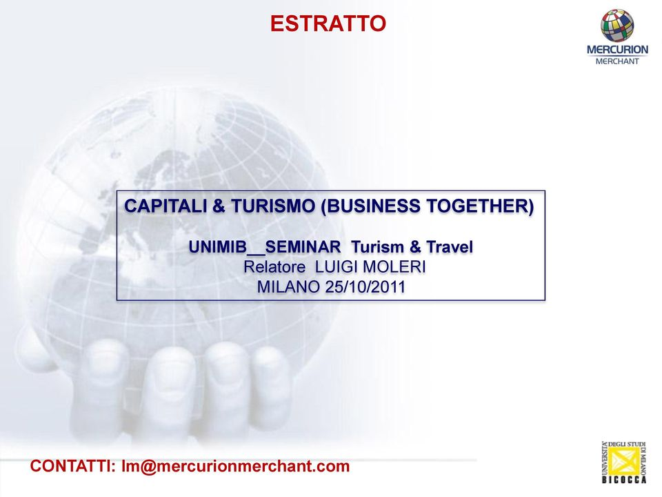 Travel Relatore LUIGI MOLERI MILANO