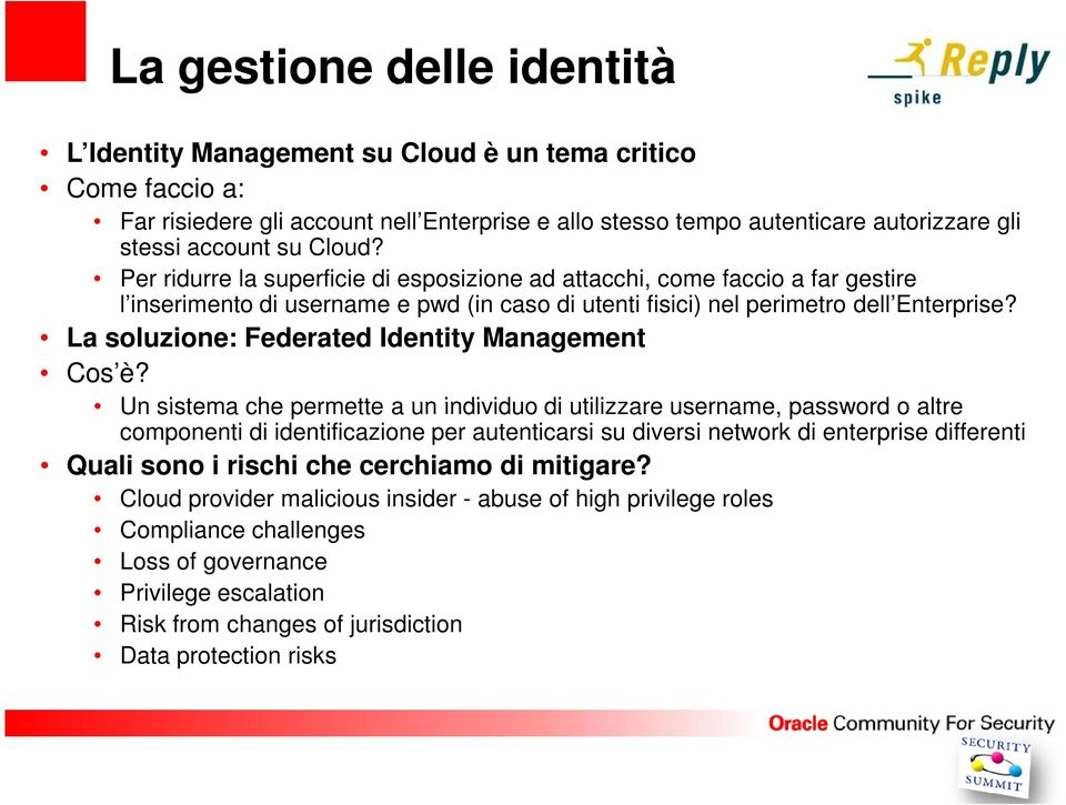 La soluzione: Federated Identity Management Cos è?