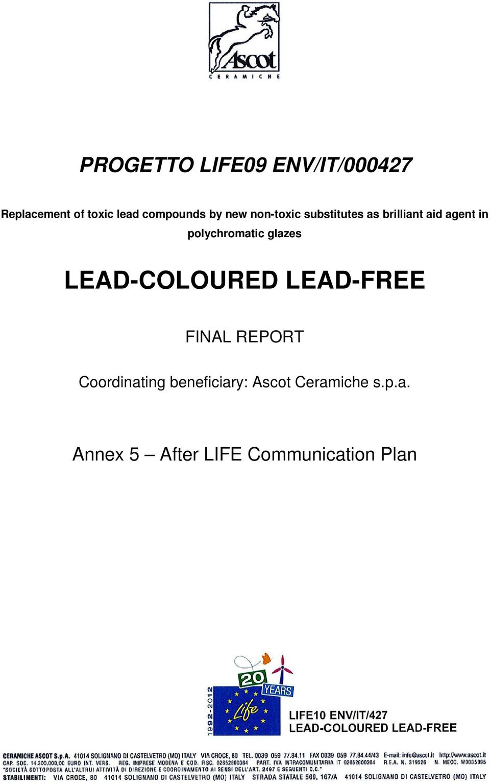 polychromatic glazes LEAD-COLOURED LEAD-FREE FINAL REPORT