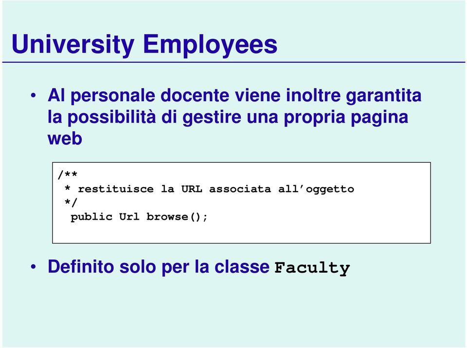 web /** * restituisce la URL associata all oggetto */