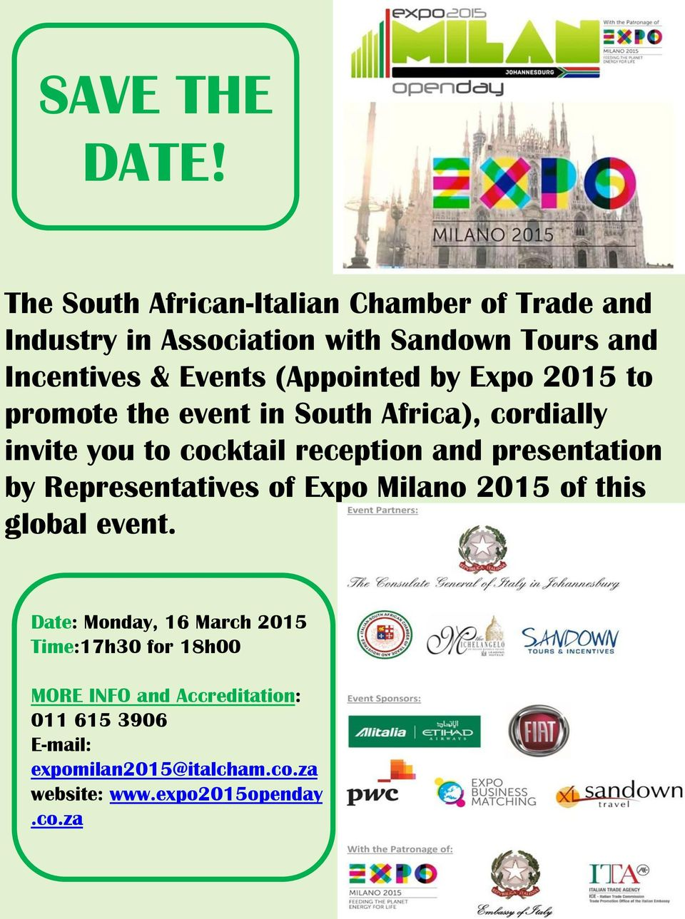 (Appointed by Expo 2015 to promote the event in South Africa), cordially invite you to cocktail reception and
