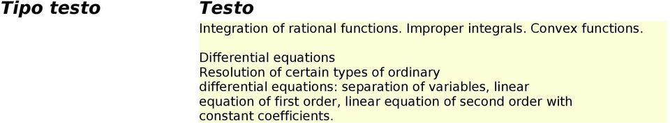 Differential equations Resolution of certain types of ordinary