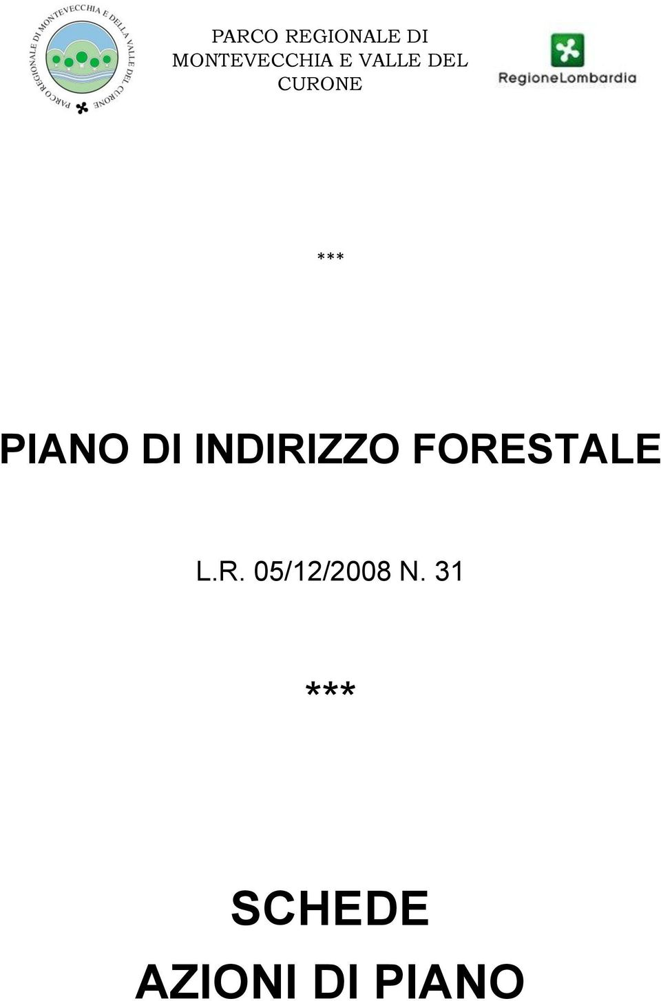 INDIRIZZO FORESTALE L.R. 05/12/2008 N.