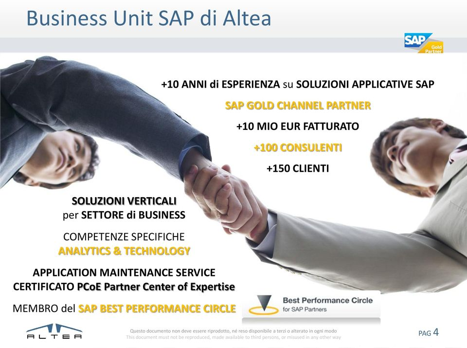 SETTORE di BUSINESS COMPETENZE SPECIFICHE ANALYTICS & TECHNOLOGY APPLICATION MAINTENANCE