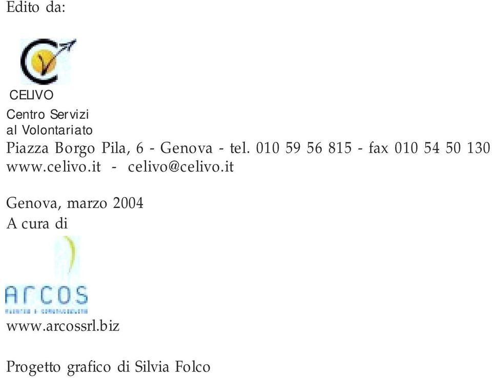 010 59 56 815 - fax 010 54 50 130 www.celivo.