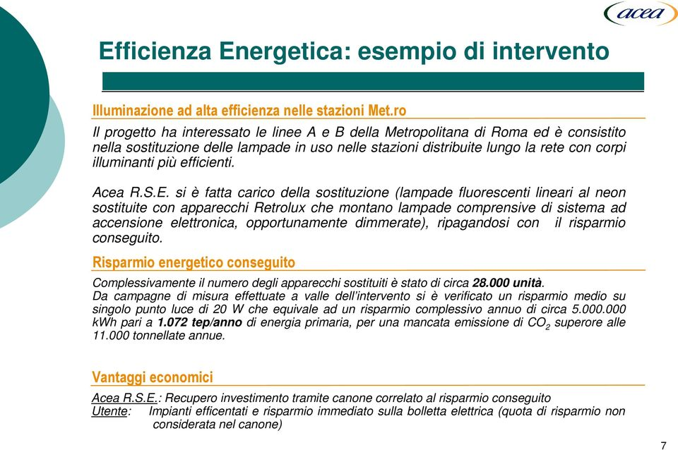 efficienti. Acea R.S.E.