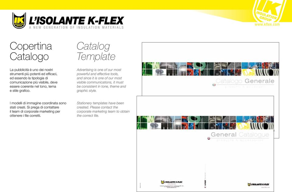 Catalog Template Advertising is one of our most powerful and effective tools, and since it is one of our most visible communications, it must be consistent