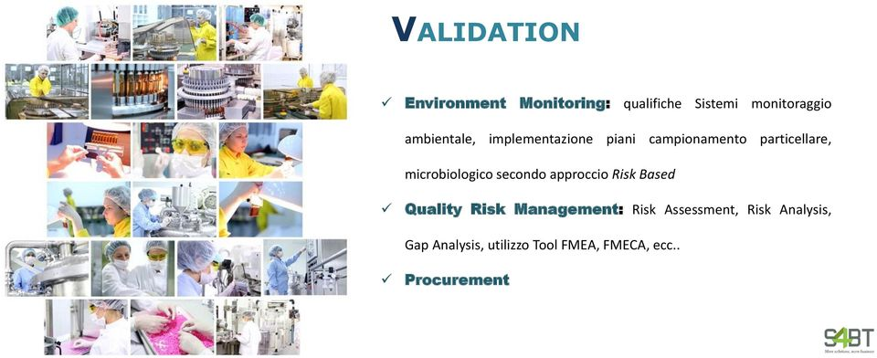microbiologico secondo approccio Risk Based Quality Risk Management:
